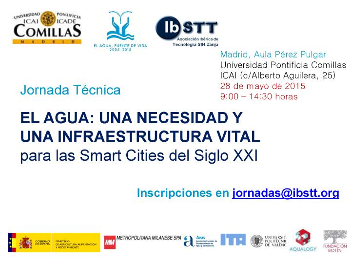 Programa Jornada Técnica. El Agua. Una Necesidad y una Infraestructura Vita para las Smart Cities del Siglo XXI