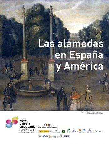 """AGUA, PAISAJE Y CIUDADANÍA INAUGURA LA EXPOSICIÓN """"LAS ALAMEDAS EN ESPAÑA Y AMÉRICA"""""""