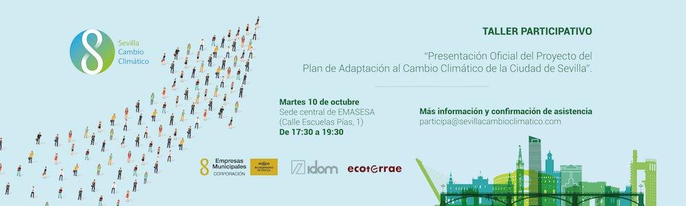 Proyecto del Plan de Adaptación al Cambio Climático de la Ciudad de Sevilla.