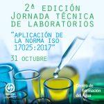 """2ª Edición Jornada Técnica de Laboratorio """"Aplicación de la Norma ISO 17025:2017"""""""
