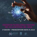 Abierto el plazo de inscripción a la segunda edición del Máster en Tecnologías y Gestión del Ciclo Integral del Agua organizado por la Universidad de Sevilla y EMASESA