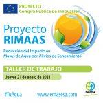 EMASESA celebrará el próximo 21 de enero de 2021, un taller de trabajo dirigido a potenciales proveedores para potenciar en aspectos clave de la consulta preliminar al mercado del proyecto RIMAAS